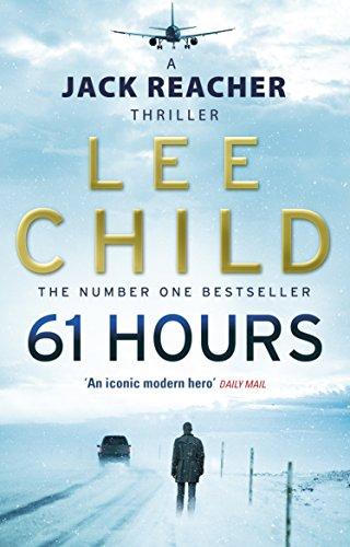 61 Hours (Jack Reacher, Book 14) por Lee Child
