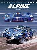 Alpine : Le sang bleu