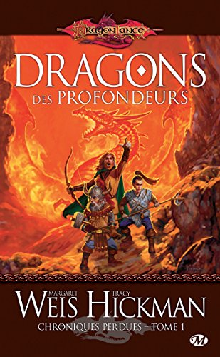 Dragons des profondeurs: Chroniques perdues, T1