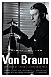 Von Braun: Dreamer of Space, Engineer of War (Vintage)
