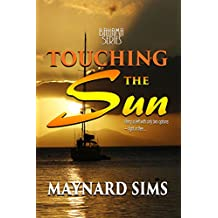 Touching the Sun: Bahama Series