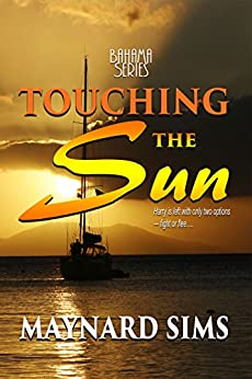 Touching the Sun: Bahama Series by [Sims, Maynard]