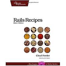 Rails Recipes: Rails 3 Edition by Chad Fowler (2012-04-10)