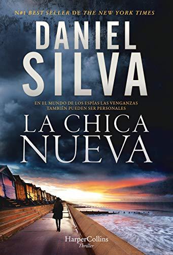 La chica nueva (Suspense / Thriller) de [Silva, Daniel]