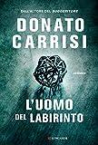 Donato Carrisi (Autore)(10)Acquista: EUR 19,00EUR 16,1514 nuovo e usatodaEUR 16,15