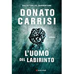 Donato Carrisi (Autore) (9)Acquista:  EUR 19,00  EUR 16,15 13 nuovo e usato da EUR 16,15