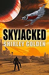 Skyjacked - Book 1 of the Corvus Ranger series