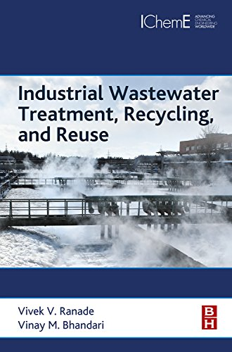 Industrial Wastewater Treatment, Recycling and Reuse