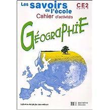 Géographie CE2. Cahier d'activités