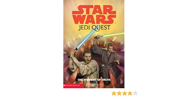Star Wars - Jedi Quest 7 - The Moment of Truth