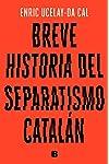 https://libros.plus/breve-historia-del-separatismo-catalan/