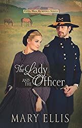 The Lady and the Officer (Civil War Heroines Series)