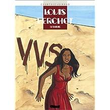 Louis Ferchot, Tome 6 : Trahisons