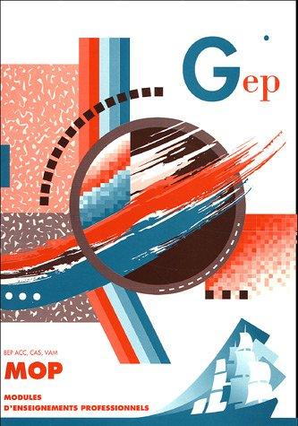 MOP Modules d'enseignement professionnel BEP ACC, CAS, VAM : Enoncé