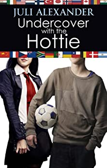 Undercover with the Hottie (Investigating the Hottie Book 2) by [Alexander, Juli]