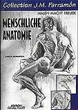 Collection J. M. Parramon, Menschliche Anatomie (Collection J. M. Parramón/Malen macht Freude)