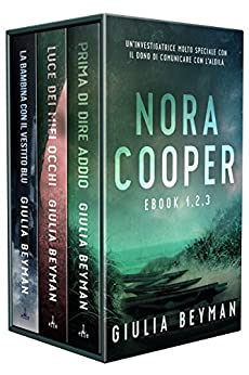 Raccolta #1: Ebook 1 - 2 - 3 (Nora Cooper) di [Beyman, Giulia]