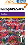 Psalms: Interpretation: A Bible Comme...