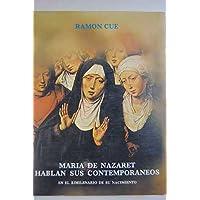 María de Nazaret hablan de sus contemporáneos: en el bimilenario de su nacimiento