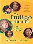 The Indigo Children Ten Years Later:...