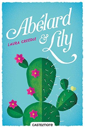Laura Creedle - Abélard & Lily (2018) sur Bookys
