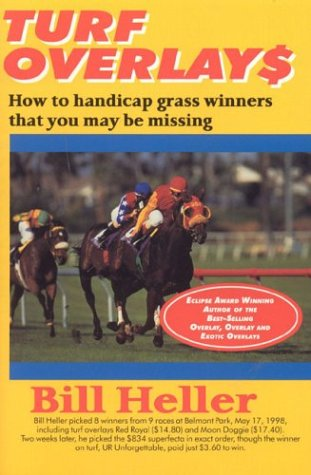Turf Overlays: How to Handicap Grass Winners That You May Be Missing por Bill Heller