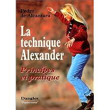La Technique Alexander : Principes et pratique