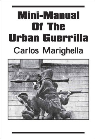 Minimanual of the Urban Guerilla par Carlos Marighella