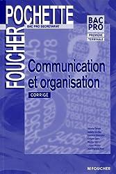 Communication et organisation 1e et Tle Bac Pro serétariat : Corrigé