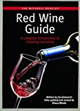 Mitchell Beazley Red Wine Guide: A Complete Introduction to Choosing Red Wines