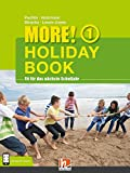 MORE! Holiday Book 1, mit App für Audiomaterial: (Helbling Languages) - Herbert Puchta