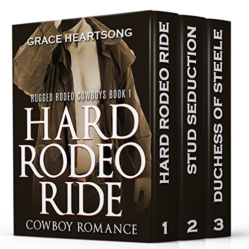 Rodeo Romance: Rugged Rodeo Cowboys Complete Box Set (Contemporary Western Rodeo Cowboy Romance Series)
