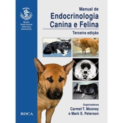Manual De Endocrinologia Canina E Felina (Em Portuguese do Brasil)