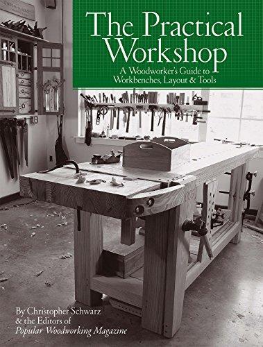 The Practical Workshop Christopher Schwarz