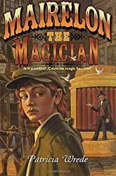 Mairelon the Magician by Patricia C. Wrede (2002-04-15)