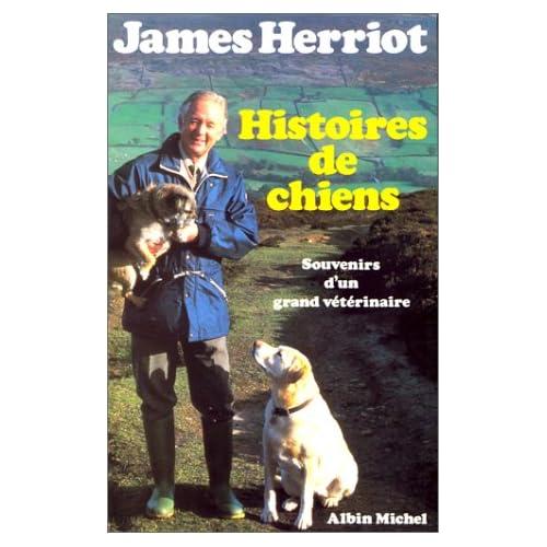 Histoires de chiens : Souvenirs d'un grand vétérinaire