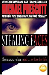 Stealing Faces by Michael Prescott (2014-09-22)