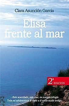 Novela Elisa frente al mar de Clara Asunción García