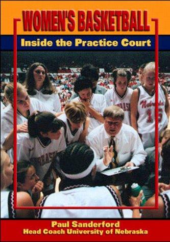 Women's Basketball: Inside the Practice Court por Paul Sanderford
