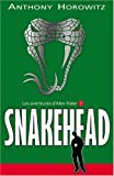 les aventures d alex rider tome 7 snakehead