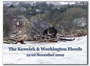 Keswick and Workington Floods: 19-20 November 2009, David Ramshaw