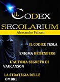 CODEX SECOLARIUM: quadrilogia