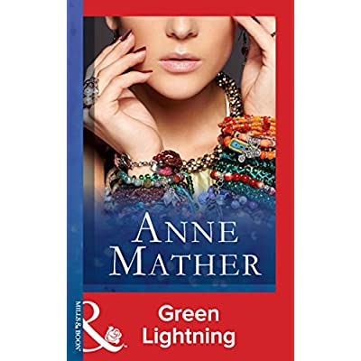 Green Lightning (Mills & Boon Modern) (The Anne Mather Collection