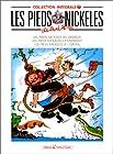 Les Pieds Nickelés, tome 7 - L'Intégrale