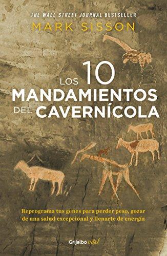 Los diez mandamientos del cavernícola (Colección Vital): Reprograma tus genes para perder peso