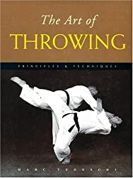 The Art of Throwing: Principles & Techniques by Marc Tedeschi (2001-09-04)