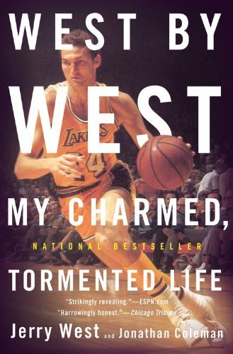 West by West: My Charmed, Tormented Life Lrg edition by West, Jerry, Coleman, Jonathan (2011) Gebundene Ausgabe