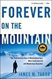 Image de Forever on the Mountain: The Truth Behind One of Mountaineering's Most Controver
