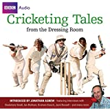 Cricketing Tales From The Dressing Room (BBC Audio)