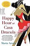 Image de Happy Hour at Casa Dracula (English Edition)
